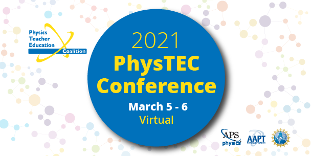 2021 PhysTEC Meeting